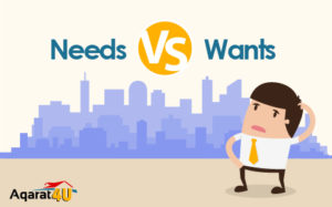 Buying an Apartment: Difference between Needs & Wants