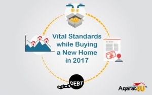 Vital Standards while Buying a New Home in 2017
