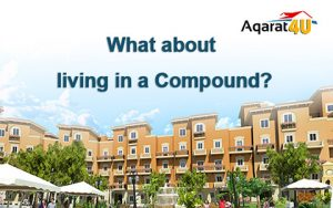 What about living in a Compound?