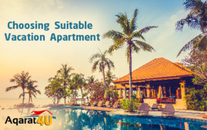 Choosing Suitable Vacation Apartment