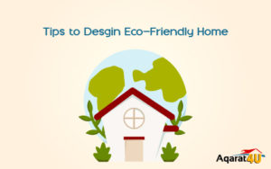 Tips to Design an Eco-Friendly Home