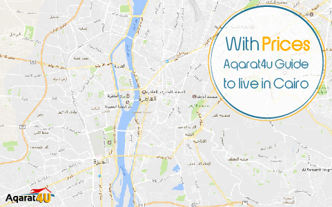 With Prices: Aqarat4u Guide to live in Cairo