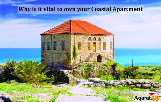 Why is it vital to own your Coastal Apartment?