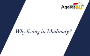 Why living in Madinaty?